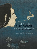Ghosts and Spirits from the Tikotin Museum of Japanese Art