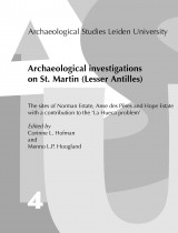 Archaeological Investigations on St. Martin (Lesser Antilles)