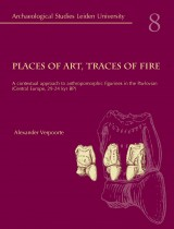 Places of Art, Traces of Fire
