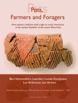 Pots, Farmers and Foragers