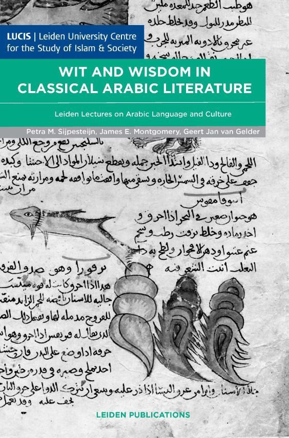Wit and Wisdom in Classical Arabic Literature
