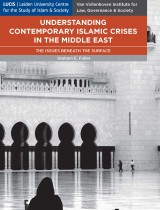 Understanding Contemporary Crises in the Middle East